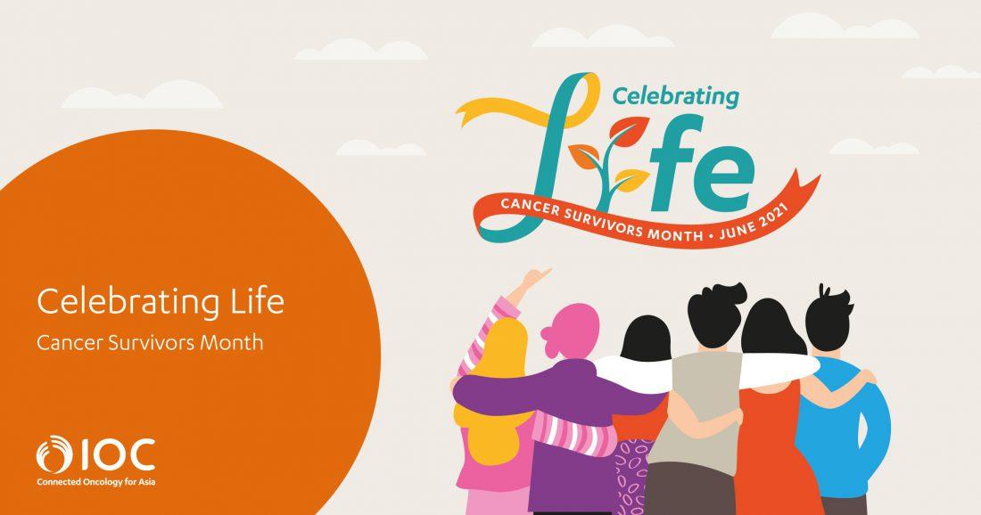Celebrating Life - Cancer Survivors Month