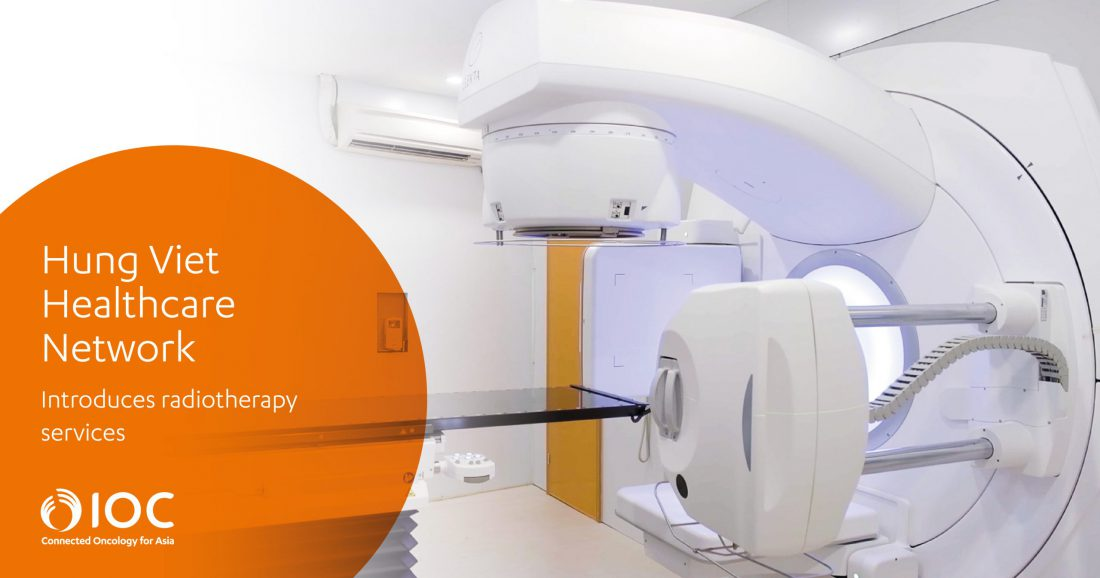 Hung Viet Healthcare Network To Introduce Radiotherapy Services